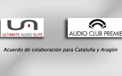 Audio Club Premier firma un acuerdo con Ultimate Audio para representar sus marcas en Catalunya y Aragón